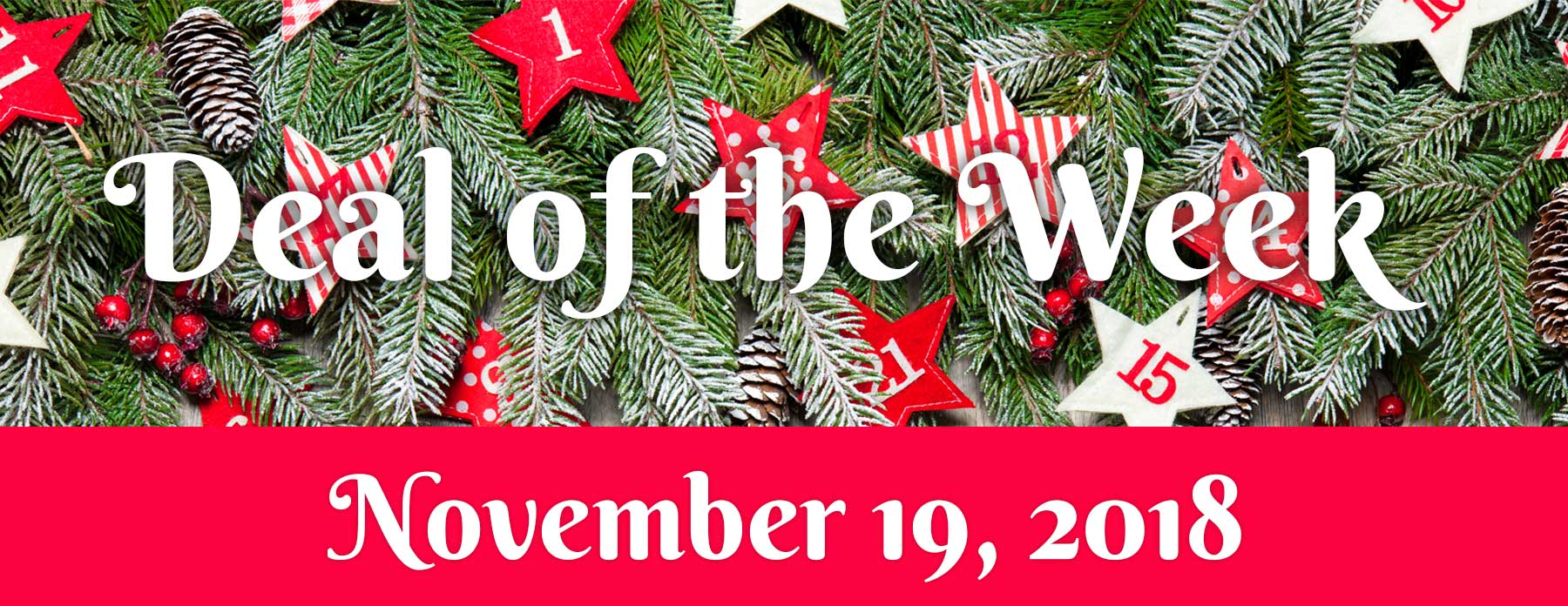 Deal Of The Week – November 19, 2018
