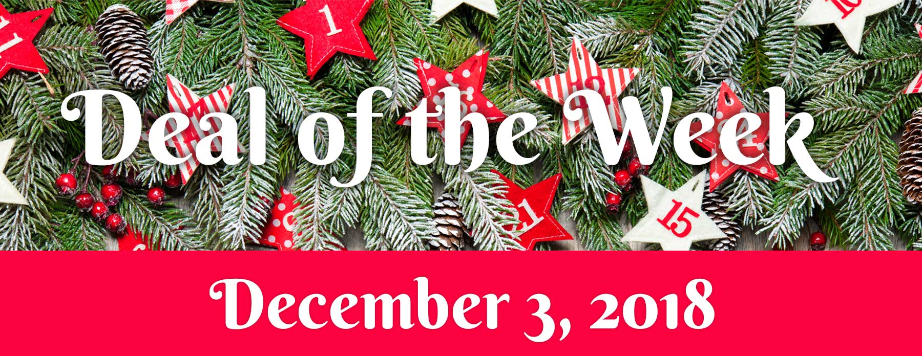Deal Of The Week – December 3, 2018